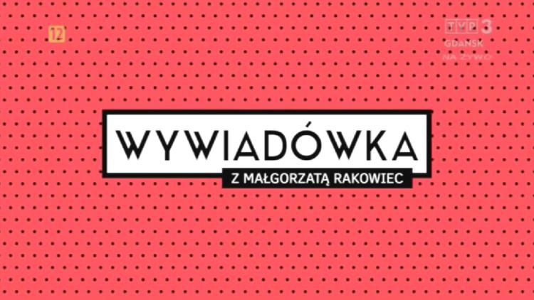 WYWIADÓWKA, 23.09.2017 r.