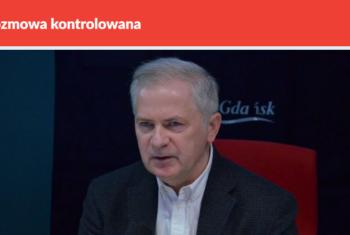 Rozmowa kontrolowana w Radiu Gdańsk, 15.01.2018 r.