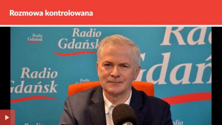 Rozmowa kontrolowana w Radiu Gdańsk, 10.04.2018 r.